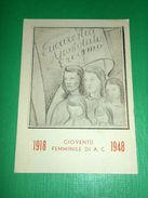 Cartolina Gioventù Femminile Di Azione Cattolica 1918 - 1948 - Altri