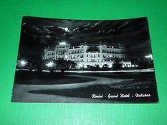 Cartolina Rimini - Grand Hotel ( Notturno ) 1960 - Rimini