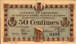 FRANCE CHAMBRE DE COMMERCE CHALON AUTUN Et LOUHANS 50 CENTIMES Du 10-10-1916  UNC/NEUF - Chambre De Commerce