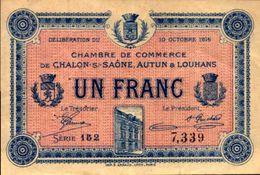 FRANCE CHAMBRE DE COMMERCE CHALON AUTUN Et LOUHANS 1 FRANC Du 10-10-1916  UNC/NEUF - Chambre De Commerce