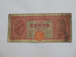 100 Cento Lire 1944-1946 - ITALIE  - Banca D´Italia  **** EN ACHAT IMMEDIAT **** - [ 1] …-1946 : Kingdom
