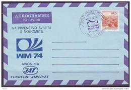 YUGOSLAVIA  - JUGOSLAVIJA - AEROGRAMME LUFHANSA - WM 74 - CAZMA  - 1974 - RR - Fußball-Weltmeisterschaft
