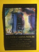 4387 - Cuvée Carnuntum 1990 Allemagne - Art