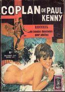 COPLAN De Paul Kenny  RELIURE N°3162  : Renforts D´urgence  /Comment Veux-tu Mourir Chère Tante ? /Chaîne D´agressions - Arédit & Artima