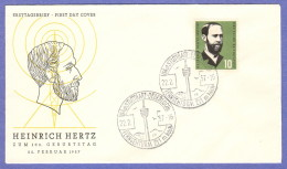 GER SC #762 1957 Heinrich Hertz FDC 02-22-1957 - FDC: Covers