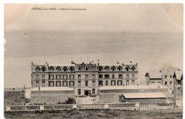 Somme - ONIVAL-sur-MER - L'Hôtel Continental - Onival