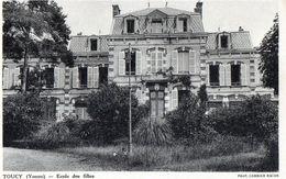 [89] Yonne > Toucy Ecole Des Filles - Toucy