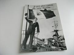 NAVE SHIP GUERRA MARINAIO BANDIERA ITALIANA GLORIA E POTENZA ALLA NOSTRA BANDIERA - Guerra