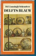 Delfts    Blauw - Livres, BD, Revues