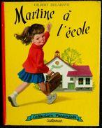"""G. Delahaye / M. Marlier - Martine à L'école - Collection   """" Farandole """" - Casterman - ( 1966 ) . - Martine"""