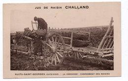 NUIT SANS GEORGES (21) - LA VENDANGE - LE CHARGEMENT DES RAISINS - JUS DE RAISIN CHALLAND - Nuits Saint Georges