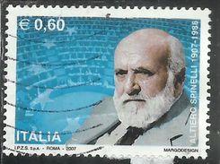 ITALIA REPUBBLICA ITALY REPUBLIC 2007 ALTIERO SPINELLI USATO USED OBLITERE´ - 6. 1946-.. Republic