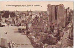 51. REIMS . GUERRE 1914.1918 . DANS LES RUINES APRES LA RETRAITE DES ALLEMANDS . RUE TRONSON COUDRAY - Reims