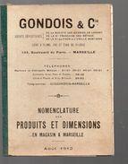 Marseille (13 Bouches Du Rhône) Catalogue Cartonné GONDOIS (articles Métal) Aout  1912 (PPP5539) - Publicités