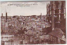 51. REIMS . GUERRE 1914.1918 . DANS LES RUINES APRES LA RETRAITE DES ALLEMANDS . VUE GENERALE VERS SAINT ANDRE - Reims