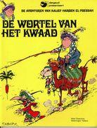 De Avonturen Van Kalief Haroen El Poesah - De Wortel Van Het Kwaad (1ste Druk) - Iznogoedh