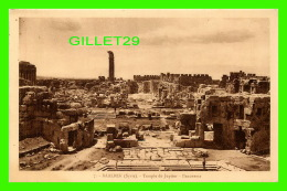 BAALBEK, SYRIE - TEMPLE DE JUPITER, PANORAMA - PALMYRA HOTEL - COLLECTION ORIENT-MONUMENTS - - Syrie