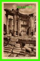 BAALBEK, SYRIE - LE TEMPLE DE VÉNUS, LA FAÇADE - PALMYRA HOTEL - COLLECTION ORIENT-MONUMENTS - - Syrie