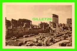 BAALBEK, SYRIE - TEMPLE DE JUPITER, LA GRANDE COUR - COLLECTION ORIENT-MONUMENTS - PALMYRA HOTEL - SÉRIE A - - Syrie