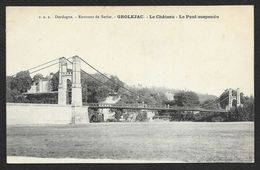 GROLEJAC Le Château Le Pont Suspendu (PDS) Dordogne (24) - Autres Communes