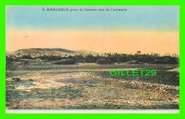BAALBECK, LIBAN - VUE PRISE DE L'ANCIEN MUR DE L'ENCEINTE - L. FÉRID, LIBRAIRIE STAMBOUL - - Liban