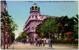 TUNIS - Le Square De La Gare Française Et La Rue Es-Sakikia (Recto/Verso) - Tunesië
