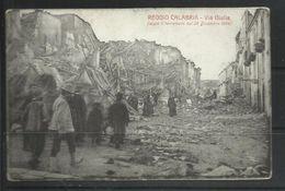 ITALIA REGNO ITALY KINGDOM CARTOLINA POSTACARD REGGIO CALABRIA VIA GIULIA DOPO IL TERREMOTO DEL 1908 NUOVA UNUSED - Reggio Calabria