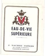 --- Eau De Vie Supérieure DACHET Et Frères TALENCE - Whisky