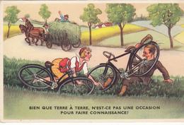 Cpa Illustrateur- Humour - Vélos - Bien Que Terre A Terre N'est Ce Pas Une Occasion De Faire Connaissance - Humour