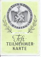 Dt.- Reich (000992) Propagandakarte Turn Und Sportfest Breslau 1938, Fest- Teilnehmerkarte, Eintrittskarte Plus Vignette - Germania