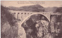 Ligne Du Tramway électrique De Bellegarde à Chézery Les Gorges De La Valserine Et Le Pont ...  (ligne Tramway De L'Ain) - Bellegarde-sur-Valserine