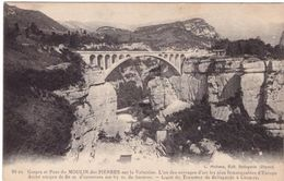 Gorges Et Pont Du Moulin Des Pierres Sur La Valserine ...  (ligne Tramway De L'Ain) - Bellegarde-sur-Valserine