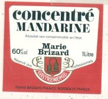 MANDARINE  Alcoolat - Dénaturé  (cuisine - RARE )  Par Marie Brizard - - Whisky