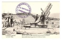 La Guerre 1914-15 - Mortier Français De 350 Manoeuvré Par Les Artilleurs Du Creusot - Ed. L. C. H, Paris - Weltkrieg 1914-18