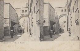 Israël - Carte Stéréoscopique - Jérusalem - Arc D'Ecce-Homo - Israel