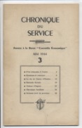REVUE - MILITARIA - CONTROLE ECONOMIQUE - Chronique Du Service - 1944 - 3 Revues - Economie