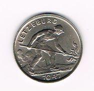 ) LETZEBURG  1 FRANC 1947 - Luxembourg