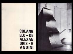 Catalogo Mostra Angelo Colangelo - Sandro De-Alexandris - Marcolino Gandini. Galleria GAP Roma Dal 10 Giugno 1971 - Arts, Architecture