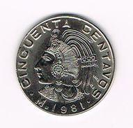 )  MEXICO  50  CENTAVOS  1981 - Mexique
