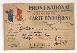 CARTE D'ADHERENT FRONT NATIONAL DE LUTTE POUR LA LIBERATION ET L'INDEPENDANCE DE LA FRANCE 1945 CPA871 - Documents Historiques