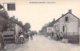 LES GRANDES CHAPELLES - Route D´ ARCIS - France