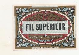 Superbe étiquette - FIL SUPERIEUR   Modele 34 - (point Colle Dos) - 1930 - Whisky