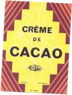 - étiquette - CREME DE CACAO   - (4 Points De Colles Dos Aminci ) - Whisky
