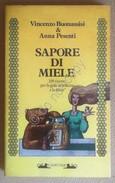 Buonassisi E Pesenti - Sapore Di Miele - Camunia 1986 1^ Ediz. - Ricette Cucina - Libri, Riviste, Fumetti