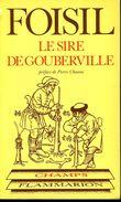 Le Sire De Gouberville (50) Par Foisil (ISBN 2080811592 EAN 9782080811592) - Normandie