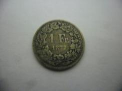 SUISSE @ 1 FRANC ARGENT 1877 B - Schweiz