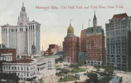 New York - Old Post Card - Municipal Bldg, City Hall Park And Park Row  - 2 Scan - New York City