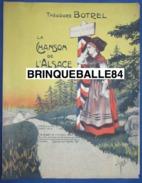 MILITARIA PARTITION GF PIANO CHANT LA CHANSON DE L'ALSACE THÉODORE BOTREL 1913 ILL CLÉRICE - Unclassified