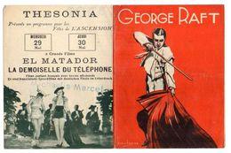 PROGRAMME CINEMA & DATES DE PROGRAMMATION Cinéma Thesonia HAYANGE El Matador/La Demoiselle Du Téléphone *G.RAFT A.1930 - Programmes