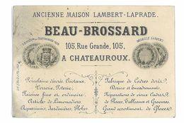 CARTE DE VISITE BEAU-BROSSARD A CHATEAUROUX PORCELAINE VERRERIE POTERIE - Visitenkarten